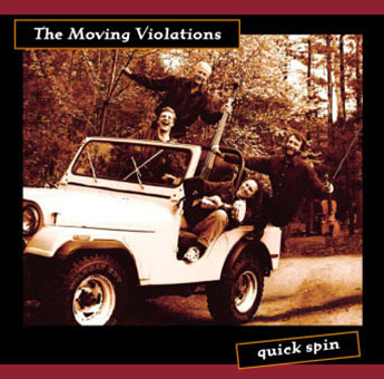 The Moving Violations: Quick Spin
